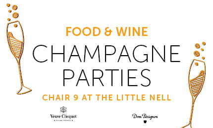 Food and Wine Champagne Parties at The Little Nell